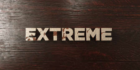 single word: Extreme - grungy wooden headline on Maple  - 3D rendered royalty free stock image. This image can be used for an online website banner ad or a print postcard.