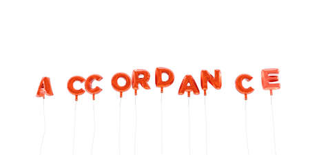 accordance: ACCORDANCE - word made from red foil balloons - 3D rendered.  Can be used for an online banner ad or a print postcard.