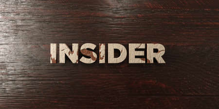 insider: Insider - grungy wooden headline on Maple  - 3D rendered royalty free stock image. This image can be used for an online website banner ad or a print postcard.