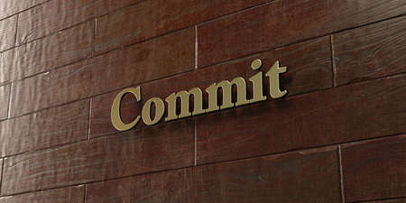 to commit: Commit - Bronze plaque mounted on maple wood wall  - 3D rendered royalty free stock picture. This image can be used for an online website banner ad or a print postcard.