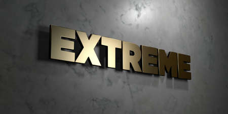single word: Extreme - Gold sign mounted on glossy marble wall  - 3D rendered royalty free stock illustration. This image can be used for an online website banner ad or a print postcard. Stock Photo