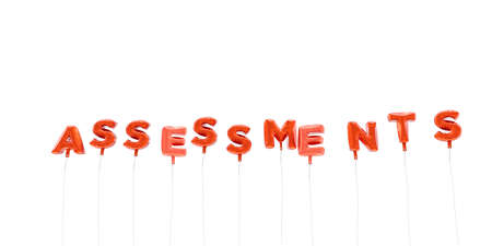 assessments: ASSESSMENTS - word made from red foil balloons - 3D rendered.  Can be used for an online banner ad or a print postcard.