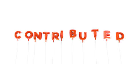 contributed: CONTRIBUTED - word made from red foil balloons - 3D rendered.  Can be used for an online banner ad or a print postcard.