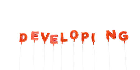 developing: DEVELOPING - word made from red foil balloons - 3D rendered.  Can be used for an online banner ad or a print postcard.