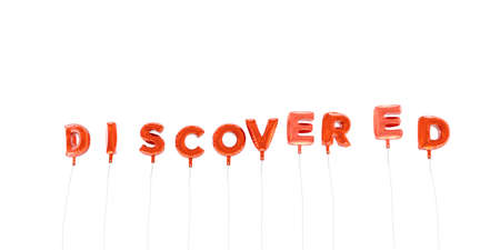 discovered: DISCOVERED - word made from red foil balloons - 3D rendered.  Can be used for an online banner ad or a print postcard.