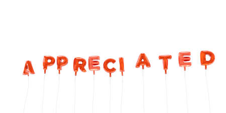 appreciated: APPRECIATED - word made from red foil balloons - 3D rendered.  Can be used for an online banner ad or a print postcard. Stock Photo