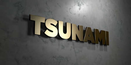 Tsunami - Gold sign mounted on glossy marble wall  - 3D rendered royalty free stock illustration. This image can be used for an online website banner ad or a print postcard.