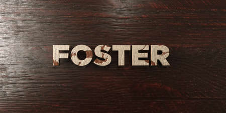 foster: Foster - grungy wooden headline on Maple  - 3D rendered royalty free stock image. This image can be used for an online website banner ad or a print postcard.