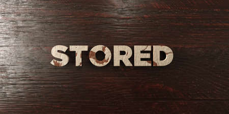 stored: Stored - grungy wooden headline on Maple  - 3D rendered royalty free stock image. This image can be used for an online website banner ad or a print postcard.