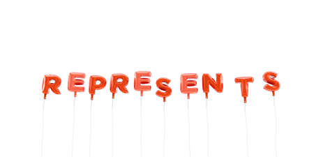 REPRESENTS - word made from red foil balloons - 3D rendered.  Can be used for an online banner ad or a print postcard. Reklamní fotografie