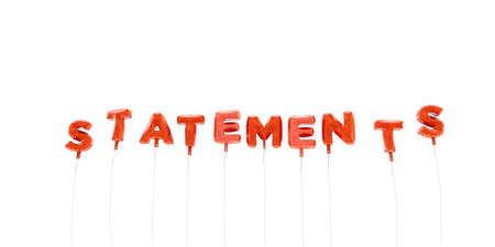 statements: STATEMENTS - word made from red foil balloons - 3D rendered.  Can be used for an online banner ad or a print postcard.