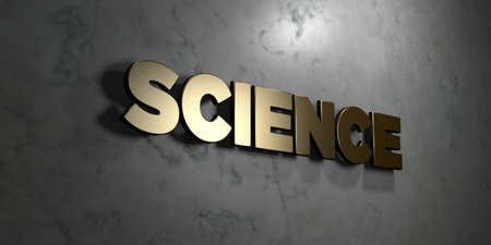 mounted: Science - Gold sign mounted on glossy marble wall  - 3D rendered royalty free stock illustration. This image can be used for an online website banner ad or a print postcard.