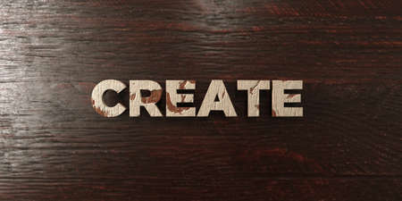 Create - grungy wooden headline on Maple  - 3D rendered royalty free stock image. This image can be used for an online website banner ad or a print postcard.