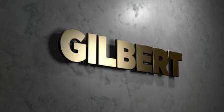 gilbert: Gilbert - Gold sign mounted on glossy marble wall  - 3D rendered royalty free stock illustration. This image can be used for an online website banner ad or a print postcard.