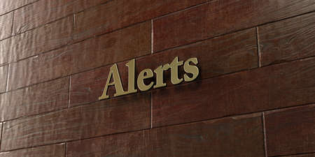 alerts: Alerts - Bronze plaque mounted on maple wood wall  - 3D rendered royalty free stock picture. This image can be used for an online website banner ad or a print postcard.
