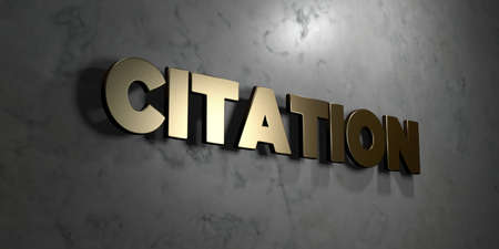 mounted: Citation - Gold sign mounted on glossy marble wall  - 3D rendered royalty free stock illustration. This image can be used for an online website banner ad or a print postcard.