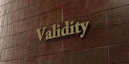 validez: Validez - placa de bronce montada en la pared de madera de arce - 3D representa la imagen de stock libres de derechos. Esta imagen se puede utilizar para un anuncio bandera del Web site en línea o una postal de impresión.