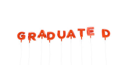 GRADUATED - word made from red foil balloons - 3D rendered.  Can be used for an online banner ad or a print postcard.