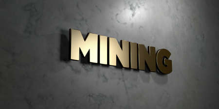 mining gold: Mining - Gold sign mounted on glossy marble wall  - 3D rendered royalty free stock illustration. This image can be used for an online website banner ad or a print postcard.