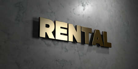 for rental: Rental - Gold sign mounted on glossy marble wall  - 3D rendered royalty free stock illustration. This image can be used for an online website banner ad or a print postcard.