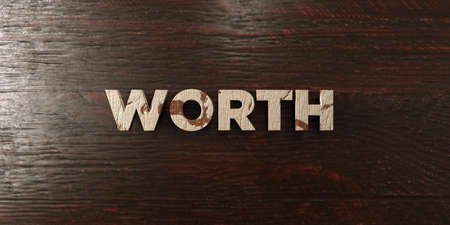 Worth - grungy wooden headline on Maple  - 3D rendered royalty free stock image. This image can be used for an online website banner ad or a print postcard. Reklamní fotografie