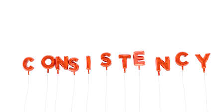 CONSISTENCY - word made from red foil balloons - 3D rendered.  Can be used for an online banner ad or a print postcard.