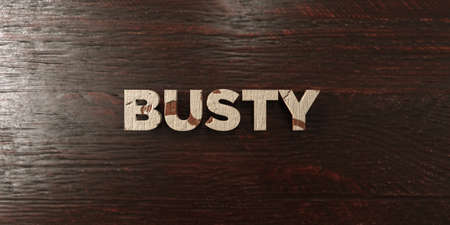 busty: Busty - grungy wooden headline on Maple  - 3D rendered royalty free stock image. This image can be used for an online website banner ad or a print postcard.