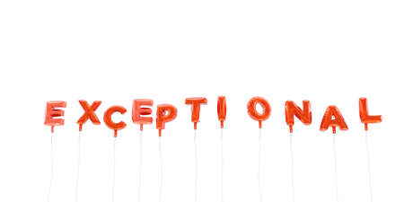 exceptional: EXCEPTIONAL - word made from red foil balloons - 3D rendered.  Can be used for an online banner ad or a print postcard.