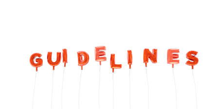 GUIDELINES - word made from red foil balloons - 3D rendered.  Can be used for an online banner ad or a print postcard. Stock Photo