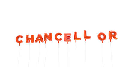 CHANCELLOR - word made from red foil balloons - 3D rendered.  Can be used for an online banner ad or a print postcard.