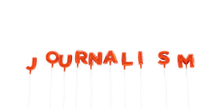 journalism: JOURNALISM - word made from red foil balloons - 3D rendered.  Can be used for an online banner ad or a print postcard.