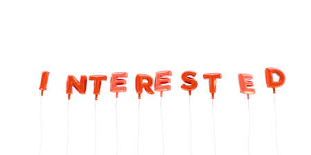 INTERESTED - word made from red foil balloons - 3D rendered.  Can be used for an online banner ad or a print postcard.