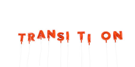 TRANSITION - word made from red foil balloons - 3D rendered.  Can be used for an online banner ad or a print postcard.