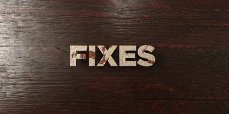 Fixes - grungy wooden headline on Maple  - 3D rendered royalty free stock image. This image can be used for an online website banner ad or a print postcard.
