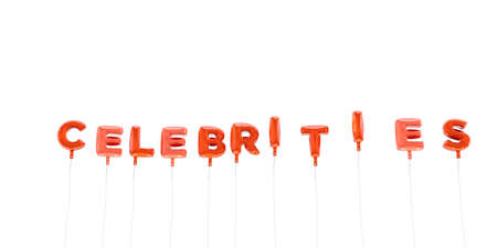 celebrities: CELEBRITIES - word made from red foil balloons - 3D rendered.  Can be used for an online banner ad or a print postcard.