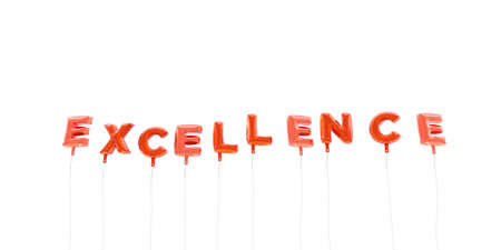 EXCELLENCE - word made from red foil balloons - 3D rendered.  Can be used for an online banner ad or a print postcard.