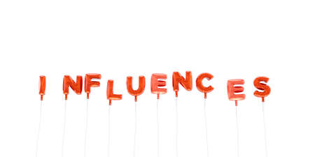 INFLUENCES - word made from red foil balloons - 3D rendered.  Can be used for an online banner ad or a print postcard.