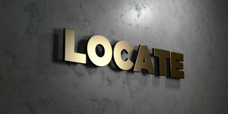 locate: Locate - Gold sign mounted on glossy marble wall  - 3D rendered royalty free stock illustration. This image can be used for an online website banner ad or a print postcard. Stock Photo