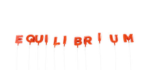 equilibrium: EQUILIBRIUM - word made from red foil balloons - 3D rendered.  Can be used for an online banner ad or a print postcard.