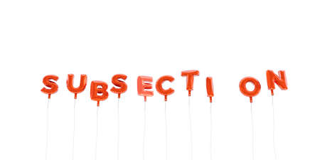 SUBSECTION - word made from red foil balloons - 3D rendered.  Can be used for an online banner ad or a print postcard. Stok Fotoğraf