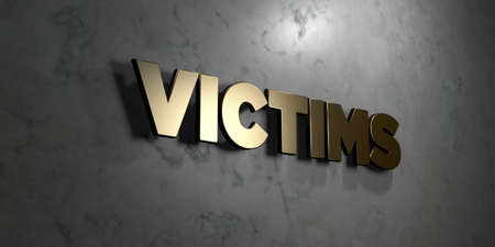 Victims - Gold sign mounted on glossy marble wall  - 3D rendered royalty free stock illustration. This image can be used for an online website banner ad or a print postcard. Stock Photo