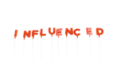 influenced: INFLUENCED - word made from red foil balloons - 3D rendered.  Can be used for an online banner ad or a print postcard. Stock Photo
