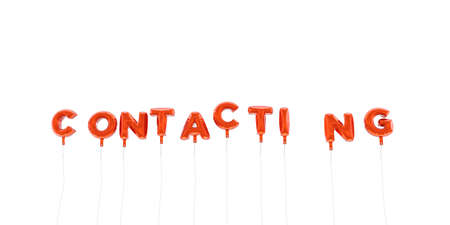 contacting: CONTACTING - word made from red foil balloons - 3D rendered.  Can be used for an online banner ad or a print postcard. Stock Photo