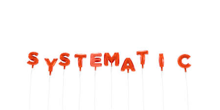 SYSTEMATIC - word made from red foil balloons - 3D rendered.  Can be used for an online banner ad or a print postcard.