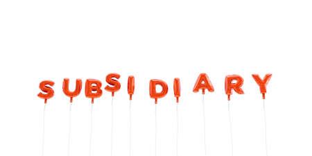 subsidiary: SUBSIDIARY - word made from red foil balloons - 3D rendered.  Can be used for an online banner ad or a print postcard. Stock Photo