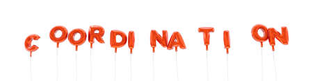 coordination: COORDINATION - word made from red foil balloons - 3D rendered.  Can be used for an online banner ad or a print postcard. Stock Photo