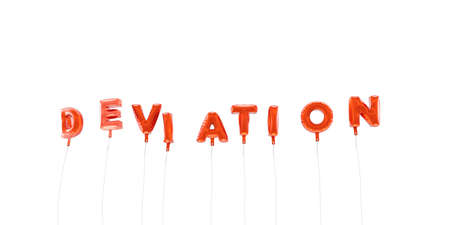 deviation: DEVIATION - word made from red foil balloons - 3D rendered.  Can be used for an online banner ad or a print postcard. Stock Photo