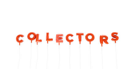 collectors: COLLECTORS - word made from red foil balloons - 3D rendered.  Can be used for an online banner ad or a print postcard.