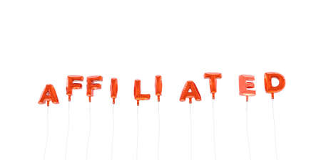 AFFILIATED - word made from red foil balloons - 3D rendered.  Can be used for an online banner ad or a print postcard.