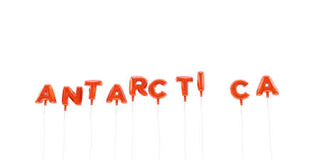 antarctica: ANTARCTICA - word made from red foil balloons - 3D rendered.  Can be used for an online banner ad or a print postcard.
